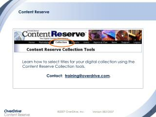 Learn how to select titles for your digital collection using the Content Reserve Collection tools.