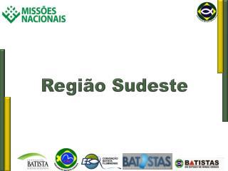 Regi�o Sudeste