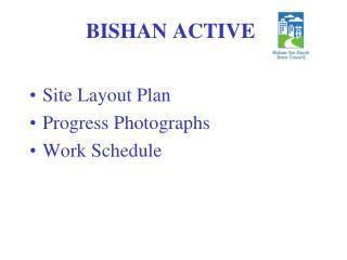 BISHAN ACTIVE