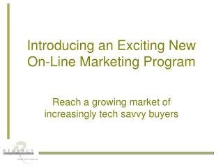 Introducing an Exciting New On-Line Marketing Program