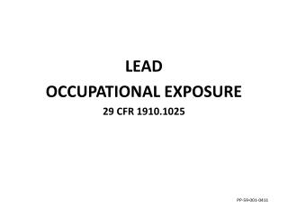 LEAD OCCUPATIONAL EXPOSURE 29 CFR 1910.1025