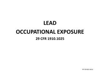 LEAD OCCUPATIONAL EXPOSURE 29 CFR 1910.1025