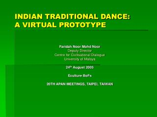 INDIAN TRADITIONAL DANCE:  A VIRTUAL PROTOTYPE