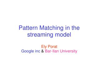 Pattern Matching in the streaming model