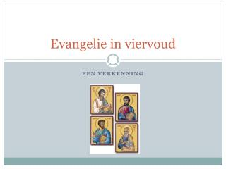 Evangelie in viervoud