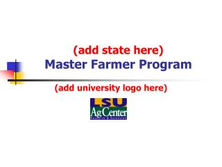 Add state here Master Farmer Program