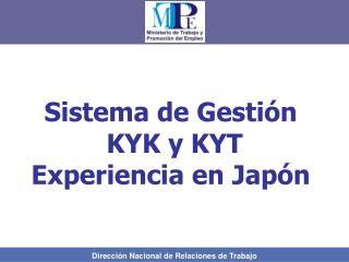 Sistema de Gestión  KYK y KYT  Experiencia en Japón