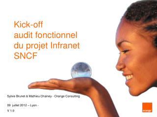Kick-off  audit fonctionnel du projet  Infranet SNCF