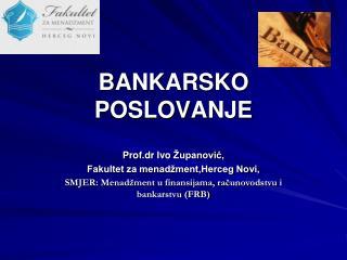 BANKARSKO POSLOVANJE