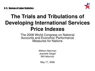 The Trials and Tribulations of Developing International Services Price Indexes