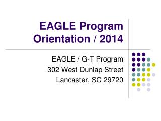 EAGLE Program Orientation / 2014