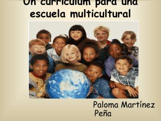 Un curr culum para una escuela multicultural Jos  Gimeno Sacrist n