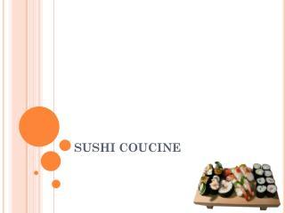 SUSHI COUCINE