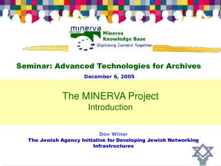 Dov Winer The Jewish Agency Initiative for Developing Jewish Networking Infrastructures