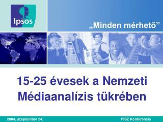 15-25 évesek a Nemzeti Médiaanalízis tükrében