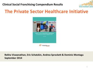 The Private  Sector Healthcare Initiative