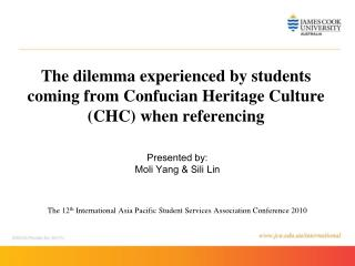 The dilemma experienced by students coming from Confucian  Heritage Culture (CHC) when referencing