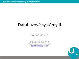 Databázové systémy II