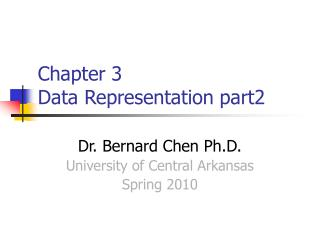 Chapter 3  Data Representation part2