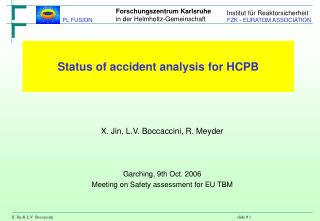 Status of accident analysis for HCPB