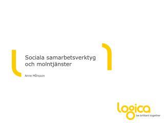 Sociala samarbetsverktyg och molntjänster