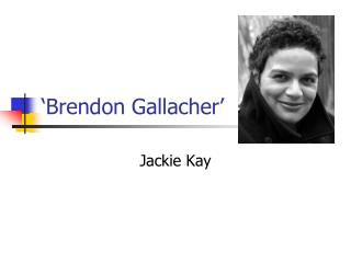 'Brendon Gallacher'