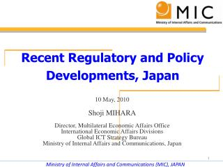Recent Regulatory and Policy Developments, Japan