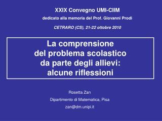 XXIX Convegno UMI-CIIM  dedicato alla memoria del Prof. Giovanni Prodi