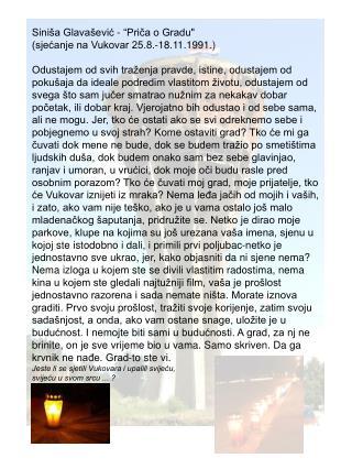 """Siniša Glavašević - """"Priča o Gradu"""" (sjećanje na Vukovar 25.8.-18.11.1991.)"""