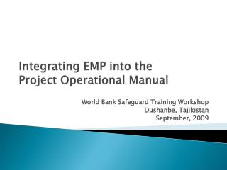 Integrating EMP into the Project Operational Manual