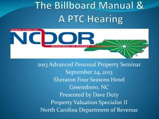 The Billboard Manual &  A PTC Hearing