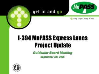 I-394 MnPASS Express Lanes Project Update