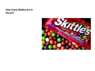 How many Skittles are in the jar?
