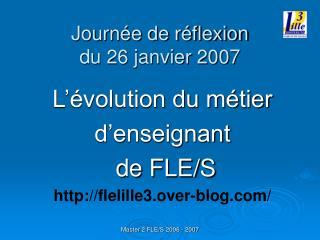 Journée de réflexion du 26 janvier 2007