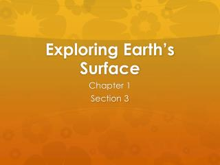 Exploring Earth�s Surface