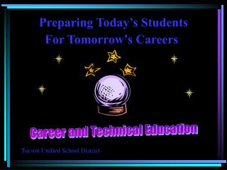 Career  Technical Education PowerPoint Presentation