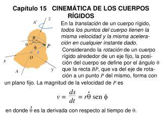 Capítulo 15   CINEMÁTICA DE LOS CUERPOS RÍGIDOS