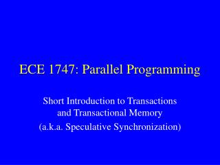 ECE 1747: Parallel Programming
