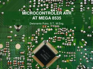 MICROCONTROLER AVR  AT MEGA 8535