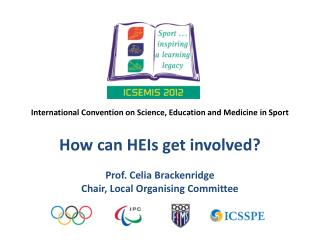 International  Convention on Science, Education and Medicine in Sport