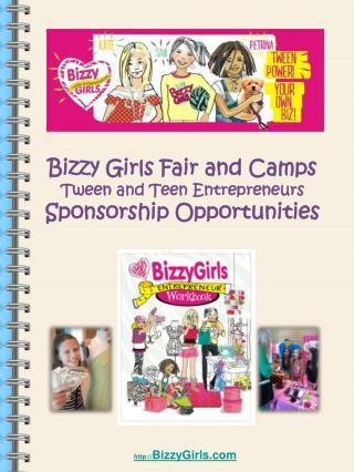 Bizzy  Girls Fair and Camps Tween  and Teen  Entrepreneurs Sponsorship Opportunities