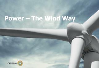 Power – The Wind Way