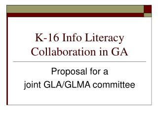 K-16 Info Literacy Collaboration in GA