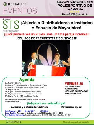¡¡¡Por primera vez un STS en Lima…!!!Una pareja increible!!  EQUIPOS DE PRESIDENTES EJECUTIVOS !!!