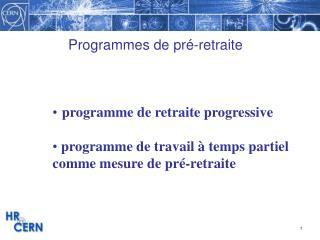 Programmes de pré-retraite