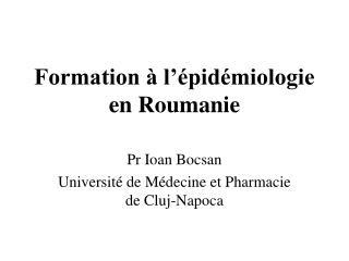 Formation � l��pid�miologie en Roumanie