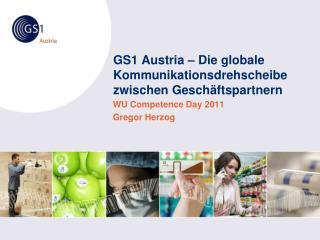 GS1 Austria – Die globale Kommunikationsdrehscheibe zwischen Geschäftspartnern