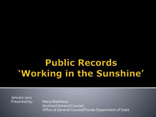Public Records  Working in the Sunshine