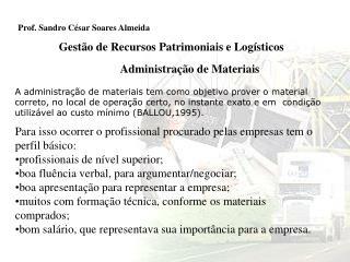 Prof. Sandro César Soares Almeida