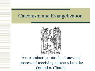 Catechism and Evangelization